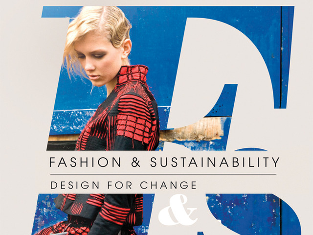 Fashion And Sustainability Design For Change Ual Research Online