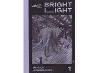 [http://ualresearchonline.arts.ac.uk/7258/1.hasmediumThumbnailVersion/Bright_light_journal2014.jpg]