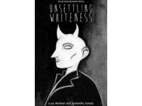 [http://ualresearchonline.arts.ac.uk/7826/6.hasmediumThumbnailVersion/cover_image_Unsettling_Whiteness.tif]