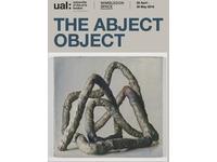 [http://ualresearchonline.arts.ac.uk/9968/1.hasmediumThumbnailVersion/THE%20ABJECT%20OBJECT%20e-Card.jpg]